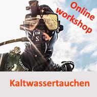 SK Tauchen in kalten Gewässern – Online Workshop - geeignet ab Open Water Diver @ Online Schulungsraum Meeresauge